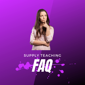 Supply Teaching Frequently Asked Questions